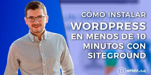 Cómo instalar WordPress en menos de 10 minutos con Siteground y Softaculus