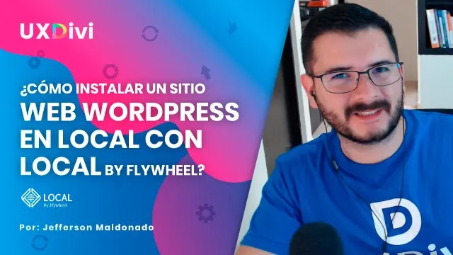 Como instalar un sitio web WordPress en local con local by Flywheel