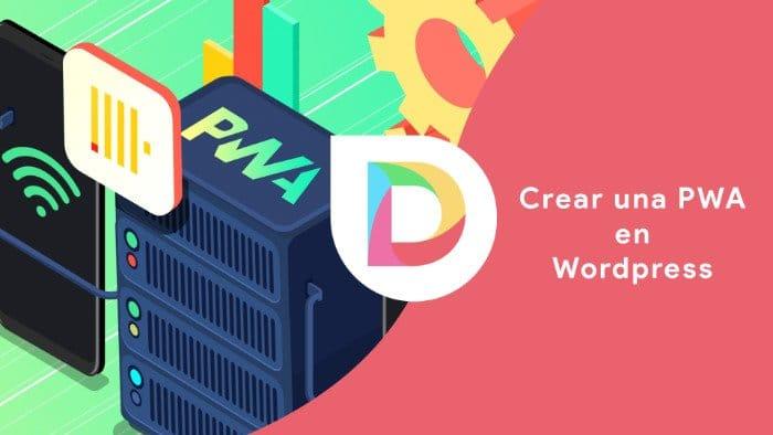 Como transformar tu web con Divi en una Progressive Web App PWA