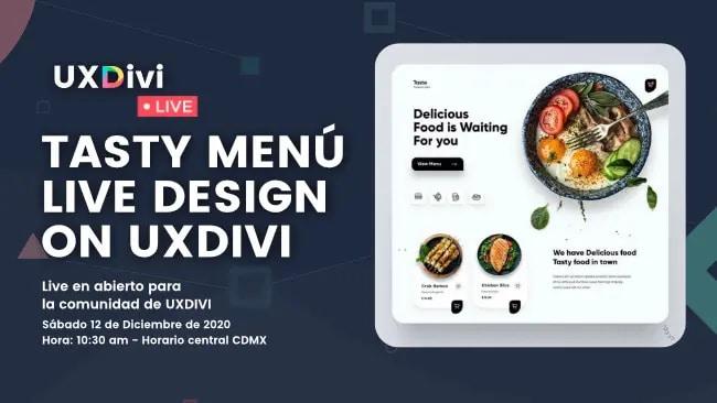 Diseño de tasty menú con Divi en nuestro #UXDIVILivedesign