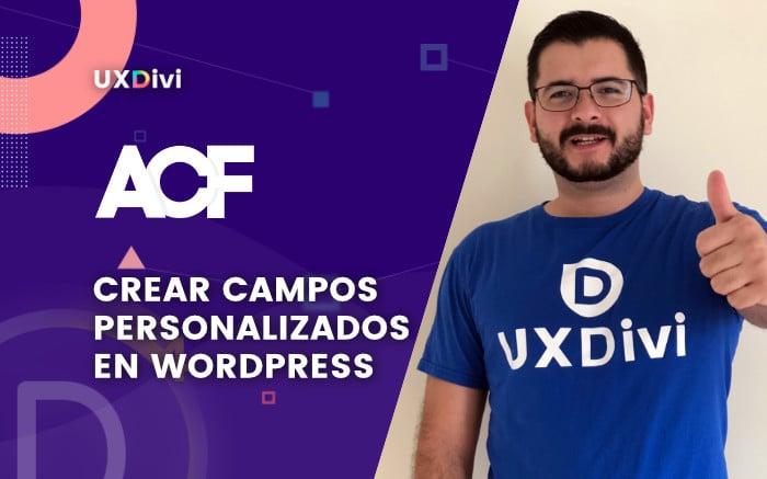 Como crear campos personalizados en WordPress con ACF [2020]