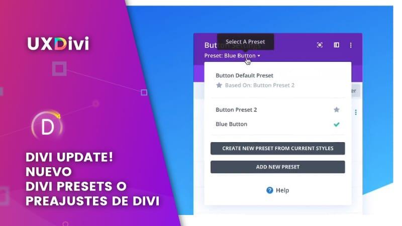 😲 Nueva actualización de Divi: Divi Presets o Preajustes de Divi Julio 2020