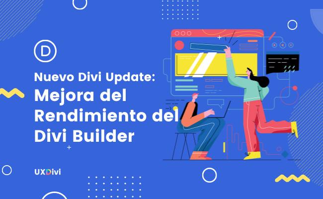 Nuevo Divi Update: Mejora del rendimiento del Divi Builder