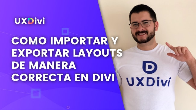 Tutorial Divi: Cómo importar y exportar layouts en Divi con la biblioteca y el Theme Builder