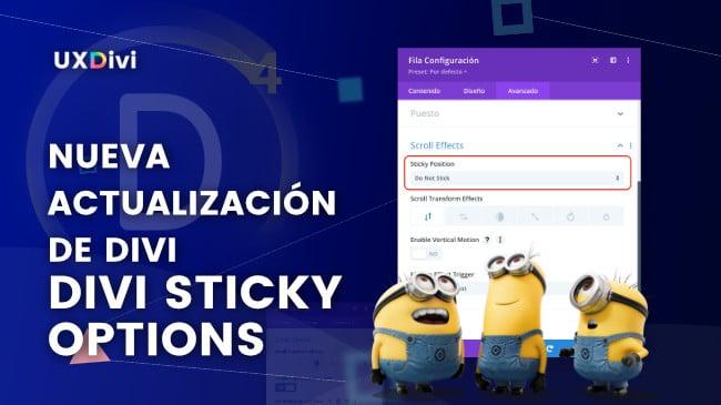 Nuevo Divi Update: Divi Sticky Options o Posición fija en Divi