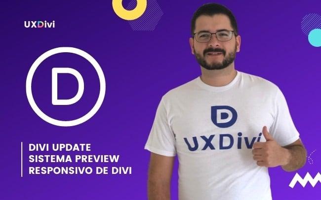 Nuevo Divi Update: Nuevo sistema de pre-visualización responsivo de Divi.