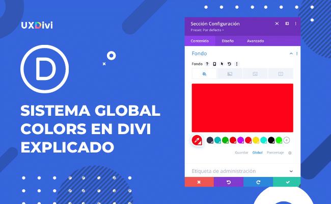 Cómo utilizar el nuevo sistema Global Colors de Divi