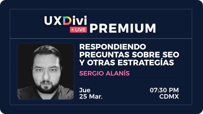 Webinar #12 – Respondiendo preguntas sobre SEO y otras estrategias con Sergio Alanís