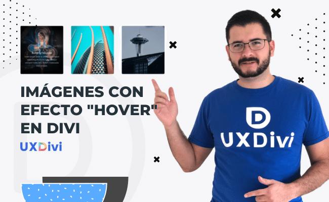 Crear imágenes o tarjetas con efecto «Hover» en Divi sin plugins