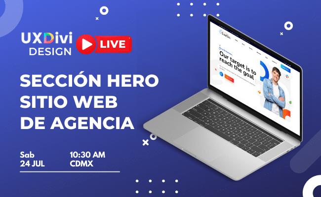 Diseño en vivo de sección Hero en Web de Agencia