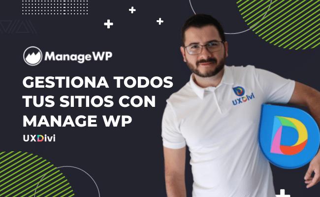 Hacer mantenimiento a todos tus sitios en WordPress con Manage WP